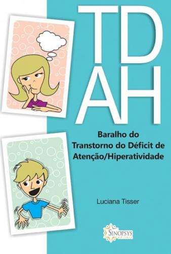 Baralho TDAH: Transtorno do Déficit de Atenção/Hiperatividade