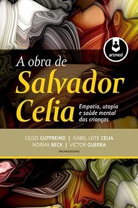A Obra de Salvador Celia: Empatia, Utopia e Saúde Mental das Crianças