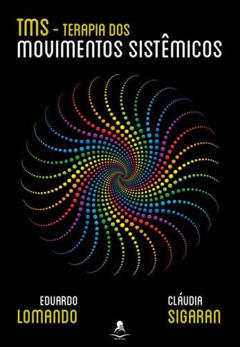 TMS – Terapia dos Movimento Sistêmicos