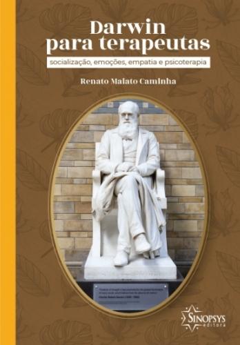 Darwin para Terapeutas: Socialização, Emoções, Empatia e Psicoterapia