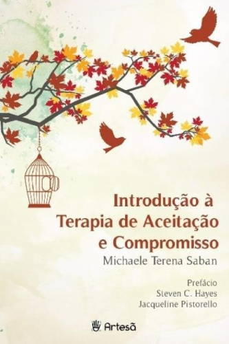 Introdução à Terapia de Aceitação e Compromisso
