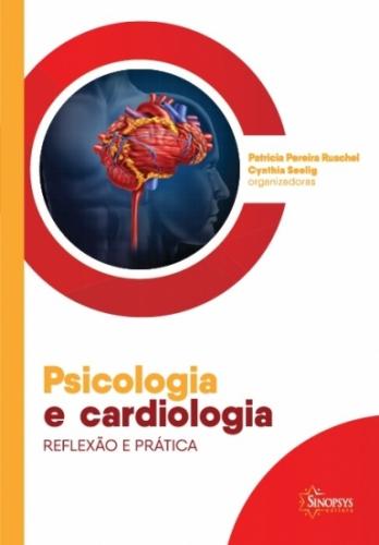 Psicologia e Cardiologia: Reflexão e Prática