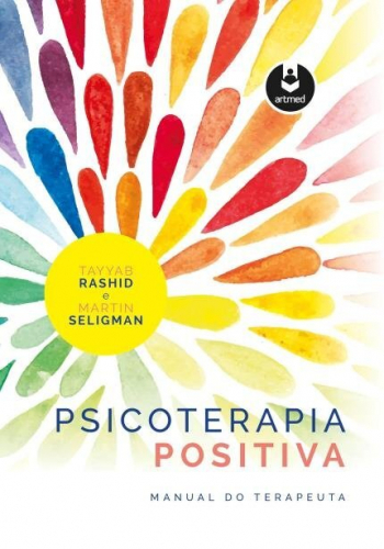 Psicoterapia Positiva: Manual do Terapeuta