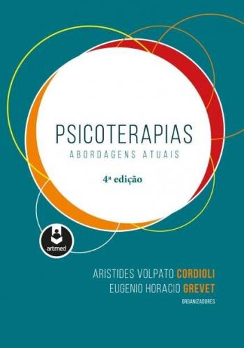 Psicoterapias: Abordagens Atuais - 2ª Edição