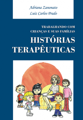 Trabalhando com Crianças e suas Famílias: Histórias Terapêuticas