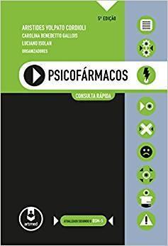 Psicofármacos: Consulta Rápida 5ª Edição